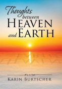 Thoughts Between Heaven and Earth