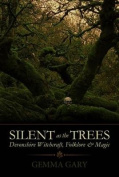 Silent as the Tree's