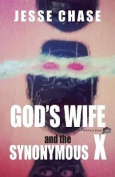 God's Wife and the Synonymous X