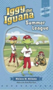 Iggy the Iguana: Summer League