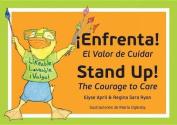 Stand Up! Enfrenta!