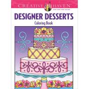 Dover Publications Creative Haven Designer Desserts