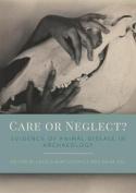Care or Neglect?
