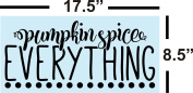 Pumpkin Spice, Stencil For Painting Signs, Fall & Autumn, Reusable