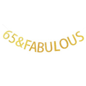 Gold 65 & Fabulous Banner - Happy 65th Birthday Party Sign Decorations