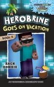 Herobrine's Wacky Adventures #4