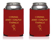 I Drink and I Know Things - 2 Pack Can Coolers Red - Inspired by Game of Thrones