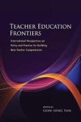 Teacher Education Frontiers