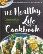 The Healthy Life Cookbook