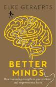Better Minds