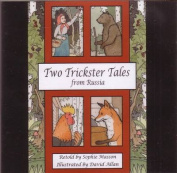 Two Trickster Tales from Russia [Audio]