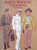 Tom Tierney JOHN WAYNE PAPER DOLLS Book (UNCUT) w 2 Card Stock DOLLS and 31 Card Stock COSTUMES