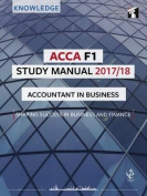 ACCA F1 Accountant in Business Study Manual