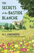The Secrets Of The Bastide Blanch
