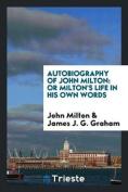 Autobiography of John Milton