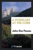 A Pushcart at the Curb