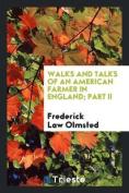Walks and Talks of an American Farmer in England; Part II