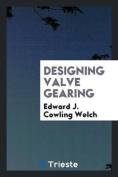 Designing Valve Gearing