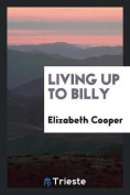 Living Up to Billy