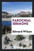 Parochial Sermons