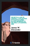 The Revival and Its Lessons
