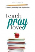 Teach, Pray, Love