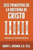 Seis Principios de la Doctrina de Cristo [Spanish]
