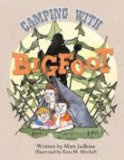 Camping with Bigfoot