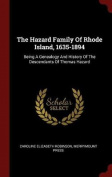 The Hazard Family of Rhode Island, 1635-1894
