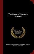 The Story of Naughty Kildeen