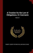 A Treatise on the Law of Obligations, or Contracts; Volume 1