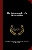 The Autobiography of a Working Man