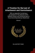 A Treatise on the Law of Attachment and Garnishment