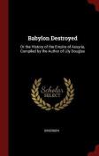 Babylon Destroyed