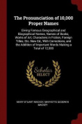 The Pronunciation of 10,000 Proper Names