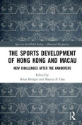 The Sports Development of Hong Kong and Macau