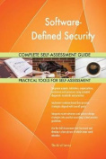 Software-Defined Security Complete Self-Assessment Guide
