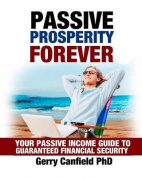 Passive Prosperity Forever