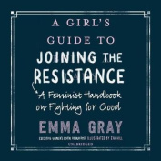 A Girl's Guide to Joining the Resistance [Audio]