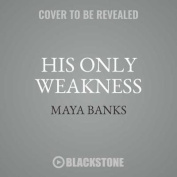 His Only Weakness [Audio]