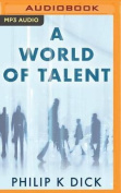 A World of Talent [Audio]