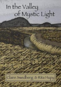In the Valley of Mystic Light