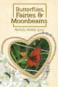 Butterflies, Fairies and Moonbeams