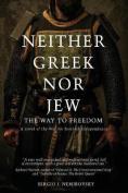 Neither Greek Nor Jew