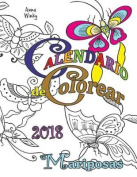 Calendario de Colorear 2018 Mariposas [Spanish]