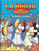 de Juicios y Triunfos - La Biblia En Rompecabezas [Spanish]