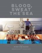 Blood, Sweat & The Sea