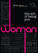 I Am Woman The Art Of Being You