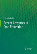 Recent advances in crop protection