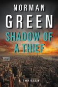 Shadow of a Thief: A Thriller